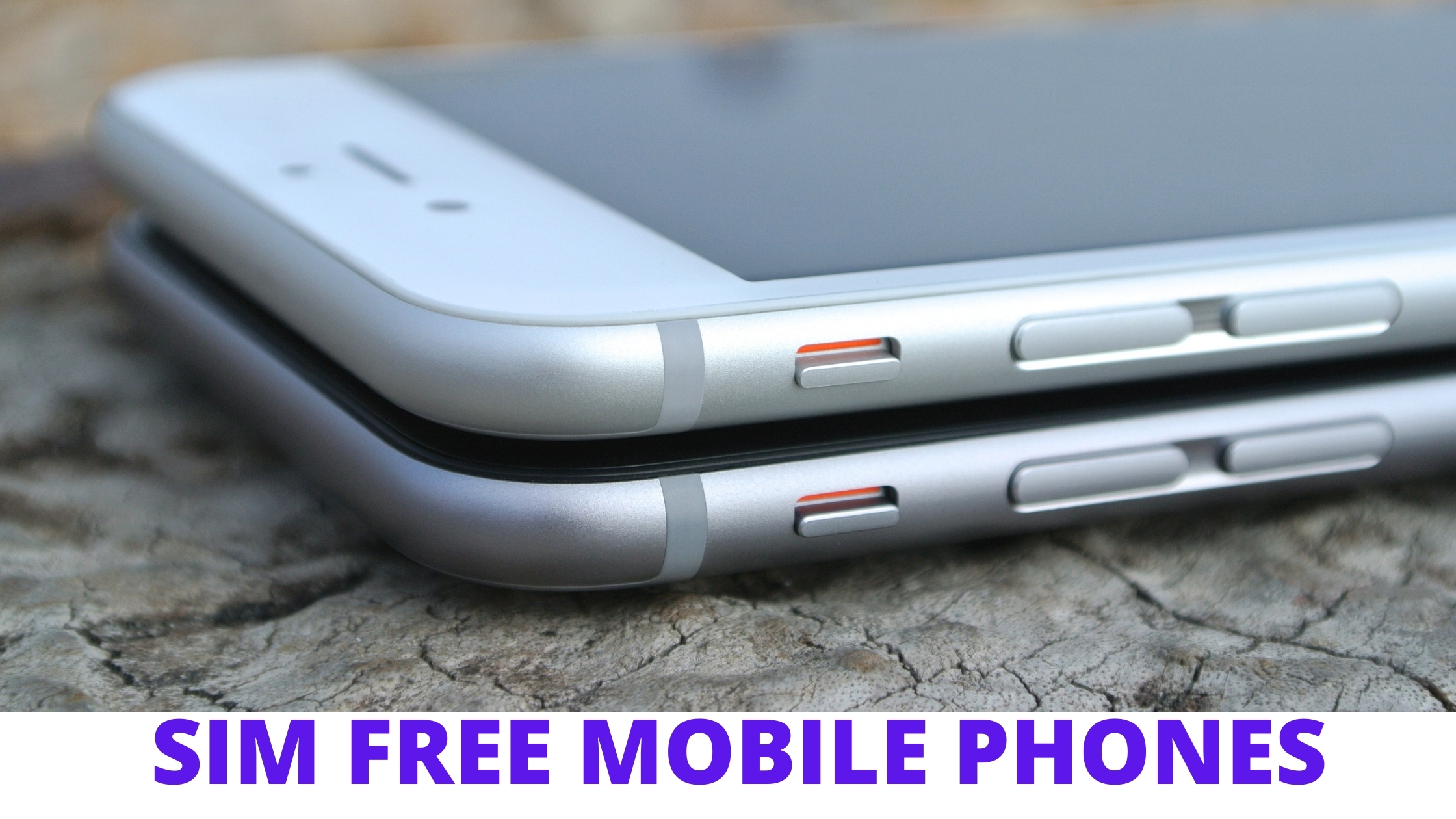 What does Sim free Mobile Phone Mean